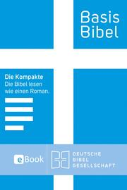 BasisBibel. Die Kompakte. eBook