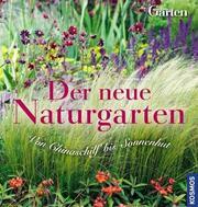 Der neue Naturgarten