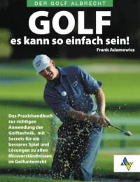 Golf - es kann so einfach sein