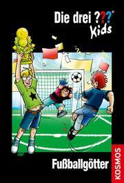 Die drei ??? Kids - Fußballgötter