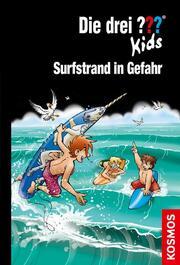 Die drei ??? Kids - Surfstrand in Gefahr