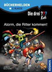 Die drei ??? Kids - Alarm, die Ritter kommen!