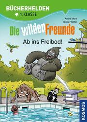 Die wilden Freunde, Bücherhelden 2. Klasse, Ab ins Freibad!
