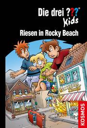 Die drei ??? Kids - Riesen in Rocky Beach
