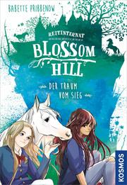 Reitinternat Blossom Hill - Der Traum vom Sieg