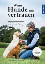 Wenn Hunde uns vertrauen - Cover