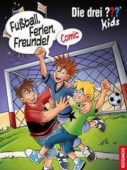 Die drei ??? Kids - Fußball, Ferien, Freunde!