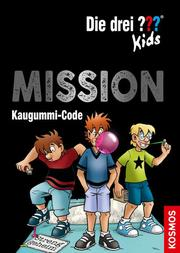 Die drei ??? Kids - Mission Kaugummi-Code