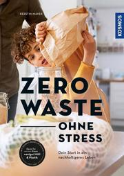 Zero Waste - ohne Stress