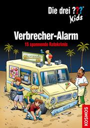 Die drei ??? Kids - Verbrecher-Alarm