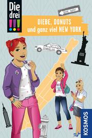 Die drei !!!, Diebe, Donuts und ganz viel New York
