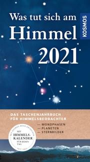 Was tut sich am Himmel 2021