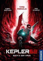 Kepler62: Buch 5 - Das Virus