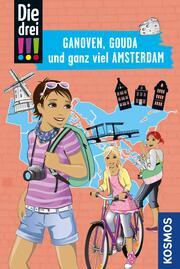 Die drei !!!, Ganoven, Gouda und ganz viel Amsterdam (drei Ausrufezeichen)