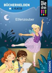 Die drei !!!, Bücherhelden 2. Klasse, Elfenzauber (drei Ausrufezeichen)