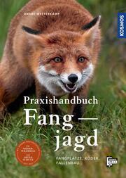 Praxishandbuch Fangjagd