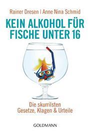 Kein Alkohol für Fische unter 16