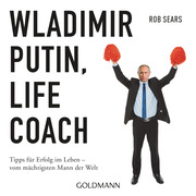 Wladimir Putin: Life Coach