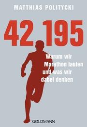42,195 - Warum wir Marathon laufen und was wir dabei denken - Cover