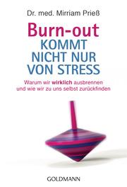 Burn-out kommt nicht nur von Stress