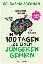 In 100 Tagen zu einem jüngeren Gehirn