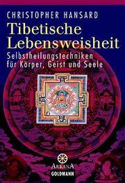 Tibetische Lebensweisheit