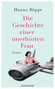 Die Geschichte einer unerhörten Frau - Cover