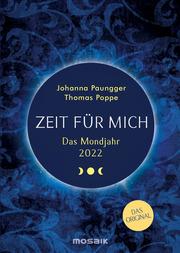 Zeit für mich - Das Mondjahr 2022