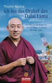 Ich bin das Orakel des Dalai Lama