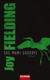Sag Mami Goodbye