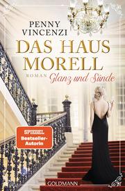 Das Haus Morell - Glanz und Sünde