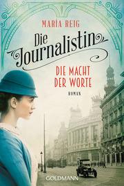 Die Journalistin - Die Macht der Worte