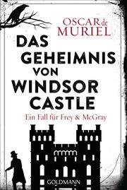 Das Geheimnis von Windsor Castle