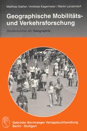 Geographische Mobilitäts- und Verkehrsforschung