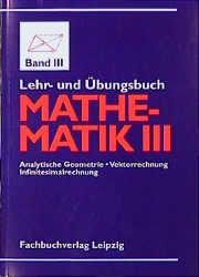 Lehr- und Übungsbuch Mathematik III