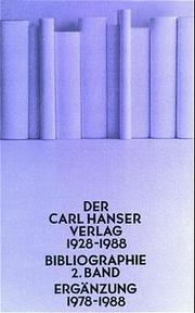 Der Carl Hanser Verlag 1928 - 1988 / Ergänzung 1978-1988