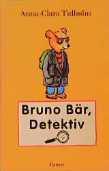 Bruno Bär, Detektiv