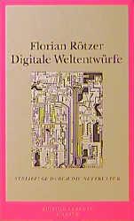 Digitale Weltentwürfe
