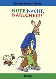 Gute Nacht, Karlchen