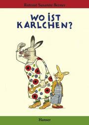 Wo ist Karlchen?