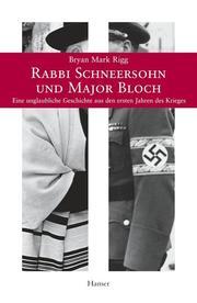 Rabbi Schneersohn und Major Bloch
