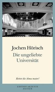 Die ungeliebte Universität