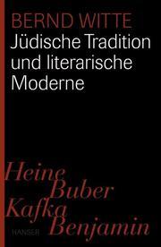 Jüdische Tradition und literarische Moderne