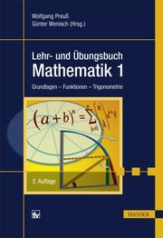 Lehr- und Übungsbuch Mathematik 1