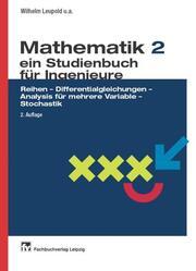 Mathematik 2 ein Studienbuch für Ingenieure