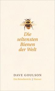 Die seltensten Bienen der Welt