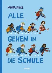 Alle gehen in die Schule - Cover