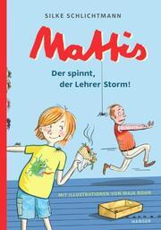 Mattis - Der spinnt, der Lehrer Storm