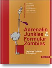 Adrenalin-Junkies & Formular-Zombies