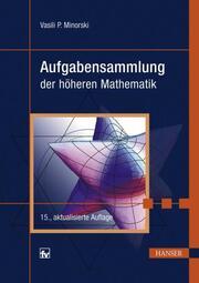 Aufgabensammlung der höheren Mathematik
